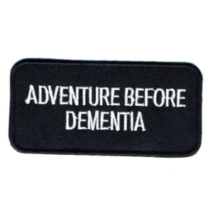 Iron on embroidered rectangular adventure before dementia patch