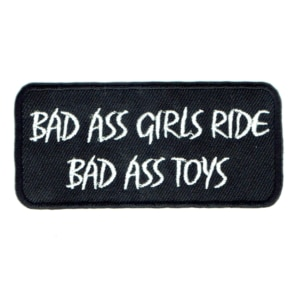 Iron on embroidered rectangular bad ass girls ride bad ass toys patch