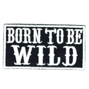 Iron on embroidered rectangular born to be wild patch