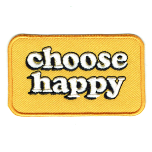 Yellow rectangular iron on patch with the text choose happy written in white lettering